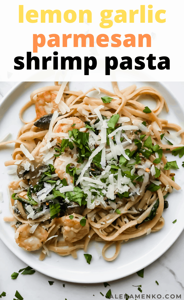 Lemon Garlic Parmesan Shrimp Pasta on a plate with text overlay