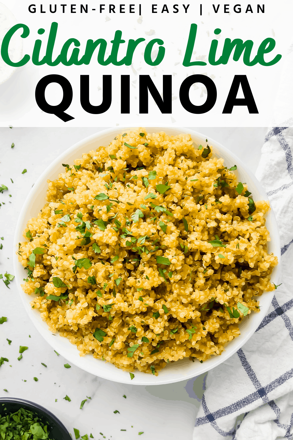Cilantro lime quinoa in a bowl with text overlay