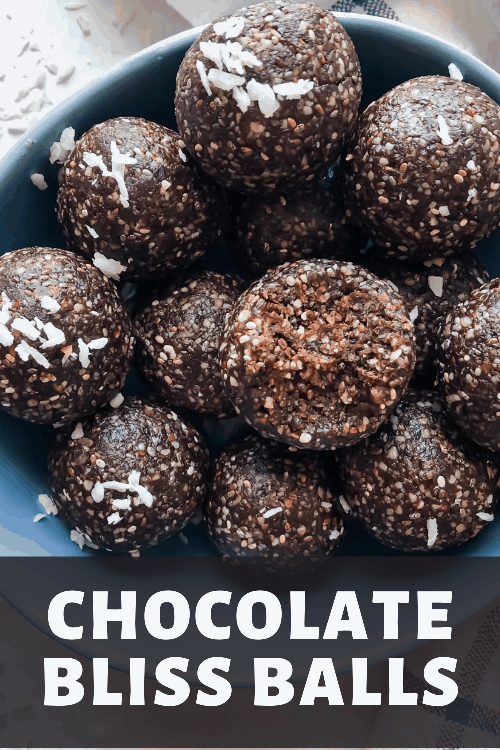 Chocolate Bliss Balls with text overlay